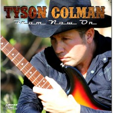 Tyson Colman From Now On CD