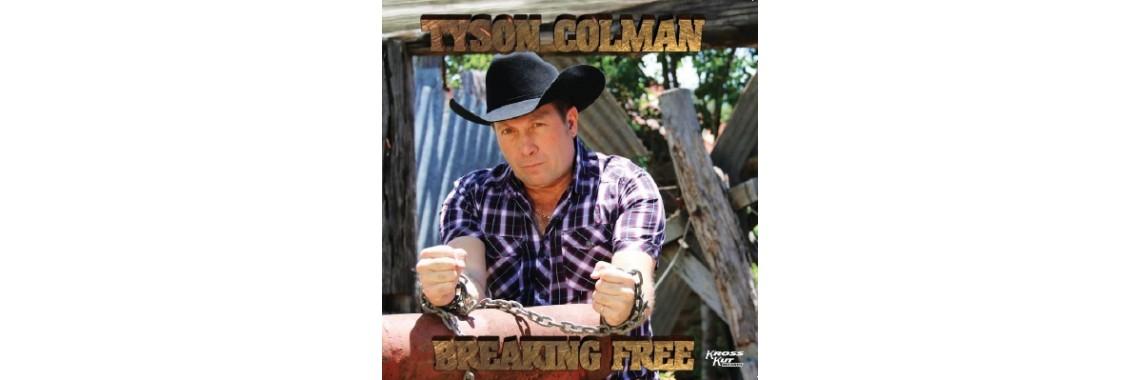 Tyson Colman Breaking Free 2018